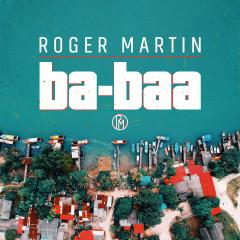 Ba-Baa - Roger Martin