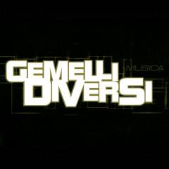 Musica - Gemelli Diversi