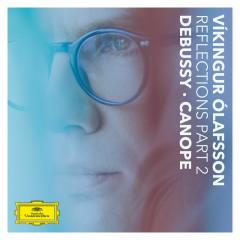 Reflections Pt. 2 / Debussy: Canope - Víkingur Ólafsson