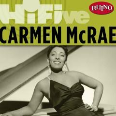 Rhino Hi-Five: Carmen McRae [Live] - Carmen Mcrae