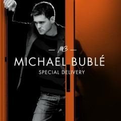 Special Delivery - Michael Bublé