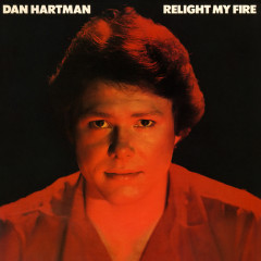 Relight My Fire (Expanded Edition) - Dan Hartman