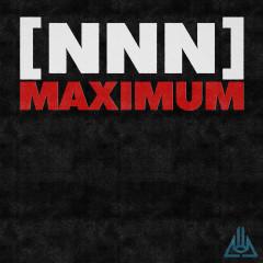 Maximum - Never Not Nothing