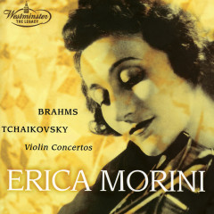 Brahms / Tchaikovsky: Violin Concertos - Erica Morini, Royal Philharmonic Orchestra, Arthur Rodzinski