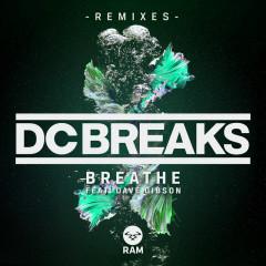 Breathe (Remixes) - DC Breaks, Dave Gibson