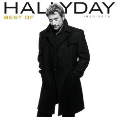 Best Of 1990 - 2005 - Johnny Hallyday