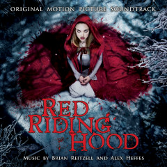 Red Riding Hood (Original Motion Picture Soundtrack)