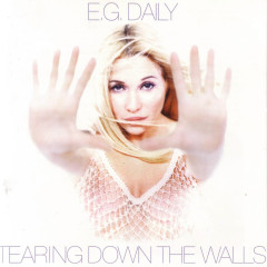 Tearing Down The Walls - E.G. Daily
