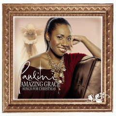 Amazing Grace: Songs for Christmas - Paulini