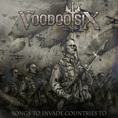 Songs To Invade Countries To - Voodoo Six