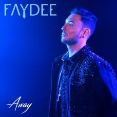 Away (Single) - Faydee