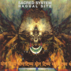 Nagual Site - Bill Laswell, Sacred System