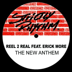 The New Anthem (feat. Erick Moore) - Reel 2 Real, Erick Moore