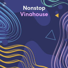 Nonstop Vinahouse
