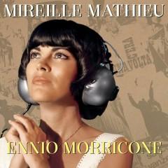 Mireille Mathieu Ennio Morricone - Mireille Mathieu