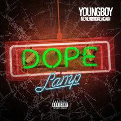 Dope Lamp (Single) - Youngboy Never Broke Again