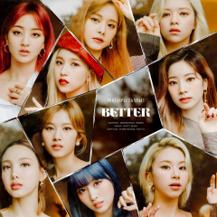 BETTER - TWICE