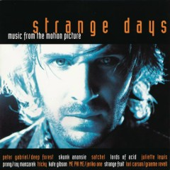 STRANGE DAYS  MUSIC FROM THE MOTION PICTURE