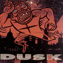 Dusk - The The