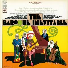 The Baroque Inevitable - The Baroque Inevitable