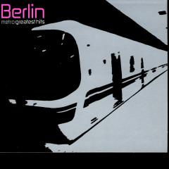 Metro: Greatest Hits - Berlin