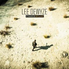 Frames (Deluxe) - Lee DeWyze