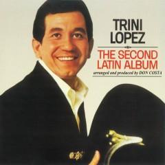 The Second Latin Album - Trini Lopez