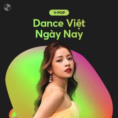 Dance Việt Ngày Nay - Various Artists