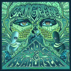 Vodka & Ayahuasca - Gangrene