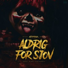 Aldrig For Sjov (Single) - ATYPISK, Gilli, Branco