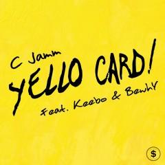 Yello Card - C Jamm