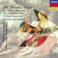 The Amorous Flute - David Munrow, Oliver Brookes, Robert Spencer, Christopher Hogwood