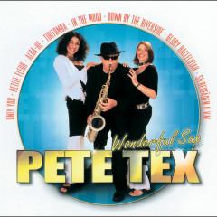 Wonderful Sax - Pete Tex