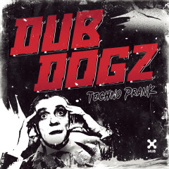 Techno Prank - Dubdogz