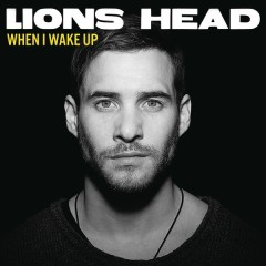 When I Wake Up (Remixes) - Lions Head
