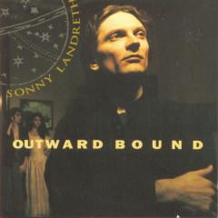 Outward Bound - Sonny Landreth