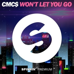 Won't Let You Go - CMC$