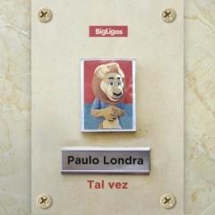 Tal Vez (Single) - Paulo Londra