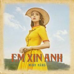 Em Xin Anh (Single) - Minh Hằng