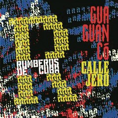 Guaguancó Callejero (Remasterizado)