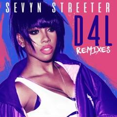 D4L (feat. The-Dream) [Remixes] - Sevyn Streeter, The-Dream