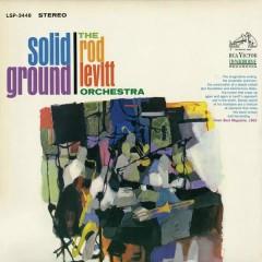 Solid Ground - The Rod Levitt Orchestra