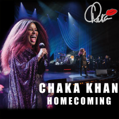 Homecoming (Live) - Chaka Khan
