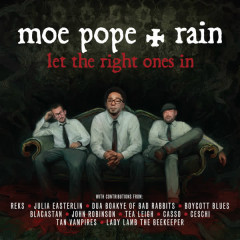 Let The Right Ones In - Moe Pope, Rain