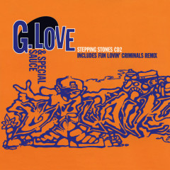 Stepping Stones EP - G. Love & Special Sauce