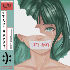 Stay Happy - Au/Ra
