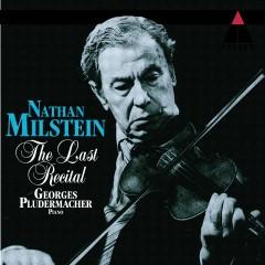 Nathan Milstein - The Last Recital - Nathan Milstein