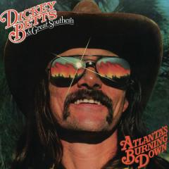 Atlanta's Burning Down - Dickey Betts, Great Southern