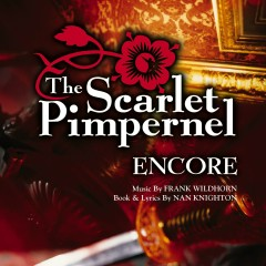 The Scarlet Pimpernel Encore! - Various Artists