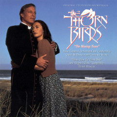 The Thorn Birds II: The Missing Years (Original Television Soundtrack) - Garry McDonald, Lawrence Stone